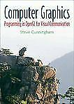Computer Graphics: Programming in OpenGL for Visual Communication by Cunningham