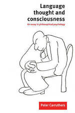 Language, Thought and Consciousness: An Essay in Philosophical-ExLibrary
