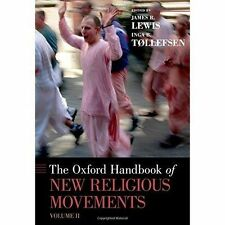 The Oxford Handbook of New Religious Movements: Volume II by Oxford University Press Inc (Hardback, 2016)