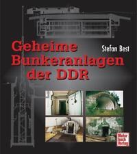 Geheime Bunkeranlagen der DDR von Stefan Best (2009, Gebundene Ausgabe)