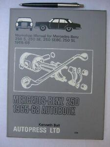 MERCEDES_BENZ 250,1965-68 -250 S, 250 SE, 250 SEBC & 250 SL  WORKSHOP MANUAL .