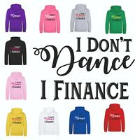Mum Dad I Don't Dance I Finance Funny Slogan Sword Dancer Hoodie Sweatshirt Gift