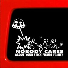 Nobody Cares About Your Stick Figure Family Alien vinyl sticker decal funny car
