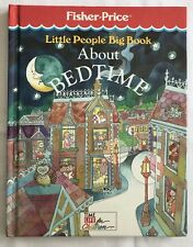 Fisher Price Little People Big Book About Bedtime Childrens HB 1989
