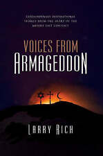 Voices from Armageddon by Larry Rich; NEW; Hardcover; 9781905047567