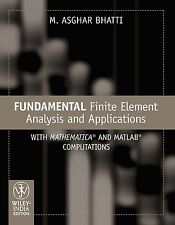 Fundamental Finite Element Analysis and Applications: With Mathematica and MATLA