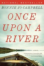 Once Upon a River: A Novel by Bonnie Jo Campbell