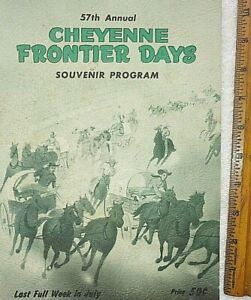 57th Cheyenne Frontier Days Program 1952- Rodeo MINT- Sioux-Cowboys-Animals