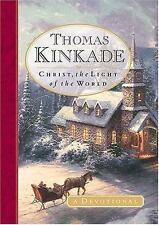 Christ, the Light of the World: A Devotional - Thomas Kinkade Hardcover