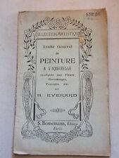 Traité Général de Peinture à l'Aquarelle B Everard 1946