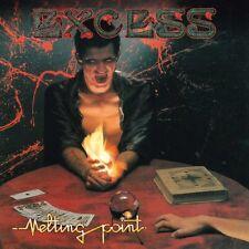 EXCESS - Melting Point (NEW*FRA 80's METAL*LIM.500*SORTILEGE*BLASPHEME)