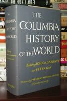 Garraty, John A. & Peter Gay COLUMBIA HISTORY OF THE WORLD  1st Edition Thus 6th