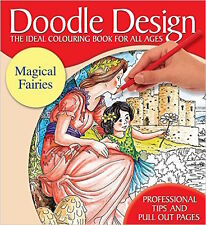 DOODLE DESIGN __ MAGICAL FAIRIES __BRAND NEW ADULT COLOURING BOOK__ FREEPOST UK