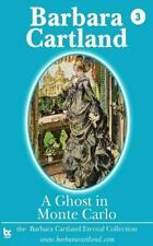 The Eternal Collection: A Ghost in Monte Carlo by Barbara Cartland (2014,...