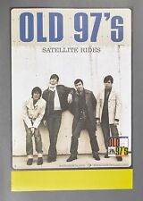 Old 97's Satellite Rides 18 x 24 inch Promo Only Poster New Old Stock Nos