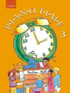 PIANO TIME 3 Hall Oxford Piano Method*