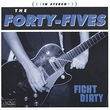 THE FORTY-FIVES cd FIGHT DIRTY 2002 YEP ROC garage rock