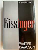 Kissinger A Biography by Walter Isaacson, 1st Edition / 2nd Printing, 1992, HCDJ