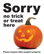 """NO TRICK OR TREAT"" Halloween A4 Sign Laminated Waterproof Poster"