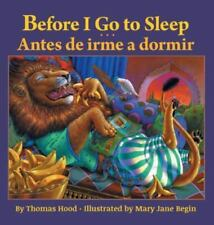 Before I Go to Sleep / Antes de Irme a Dormir by Thomas Hood (2016, Large Type)