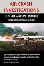 Air Crash Investigations: Tenerife Airport Disaster, the World's Deadliest Plane
