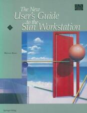 Sun Technical Reference Library: New User's Guide to the Sun Workstation by...