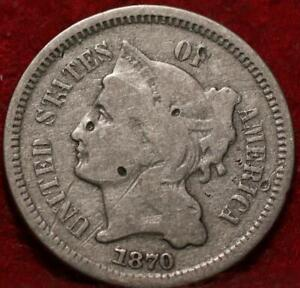 1870 Philadelphia Mint Nickel Three Cent Coin