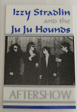 IZZY STRADLIN & JU JU HOUNDS Laminated AFTERSHOW Backstage Tour Pass