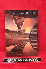 Etranges voyages - Quêtes et Présages - Livre grand format - Dédicacé