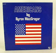 Americans By Byron Mac Gregor LP Vinyl Record album