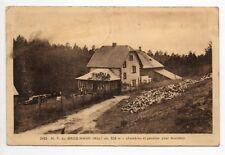 Maison forestiere du GROS MANN environs de saverne et sarrebourg Moselle CPA 57