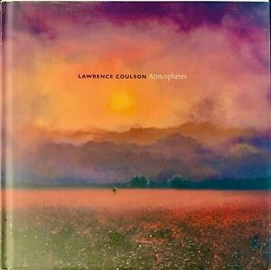 Atmospheres by Lawrence Coulson Collectible Hardcover Art Book - NEW!