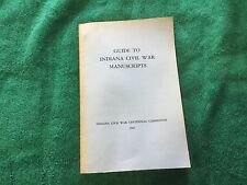 Guide to Indiana Civil War Manuscripts 1965 Centennial Commission