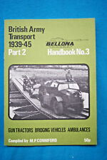 British Army Transport 1939-45 Part 2 - Pamphlet - 28 pages