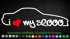 I Love My s2000 HONDA VTEC ap1 f20 JDM Autocollant Sticker 20 cm x 6 cm
