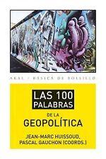 100 palabras de geopolitica. NUEVO. Envío URGENTE. POLITICA (IMOSVER)