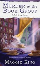 Murder at the Book Group by Maggie King (2014, Paperback)