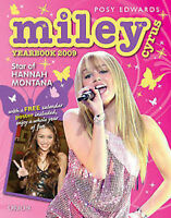 Miley Cyrus Yearbook: Star of  Hannah Montana : 2009 by Posy Edwards...