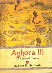 Aghora III: 3 :The law of karma  |   ISBN  978-0914732372