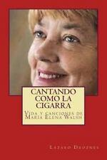 Biodramas de Famosos: Cantando Como la Cigarra : Vida y Canciones de María...