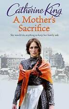 A Mother's Sacrifice, King, Catherine, New Book
