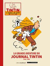 La grande aventure du Journal de Tintin 1946 – 1988 Moulinsart / Le Lombard