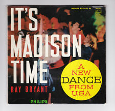 EP 45 TOURS RAY BRYANT COMBO THE MADISON TIME PHILIPS 429 852  avec la notice
