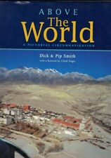 Above the World - A Pictorial Circumnavigation - Dick Smith - Pip Smith  HBDJ