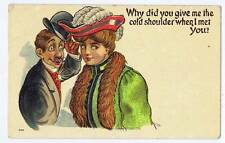 Why did you give me the cold shoulder when I met you?   used postcard