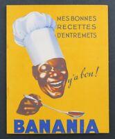 Carnet de recettes publicitaire BANANIA Y'A bon truffe Négripub années 30