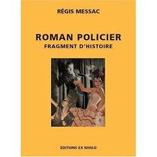 EO N° + RÉGIS MESSAC : ROMAN POLICIER - FRAGMENTS D'HISTOIRE
