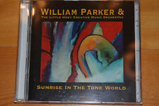 William Parker & Little Huey Creative Music Orchestra: Sunrise in the Tone World