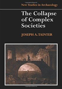 Tainter Joseph-Collapse Of Complex Societies BOOK NEUF