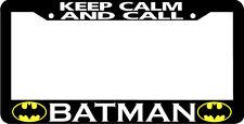 KEEP CALM AND CALL BATMAN License Plate Frame